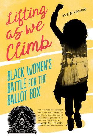 Lifting as We Climb by Evette Dionne: 9780451481542    PenguinRandomHouse.com: Books