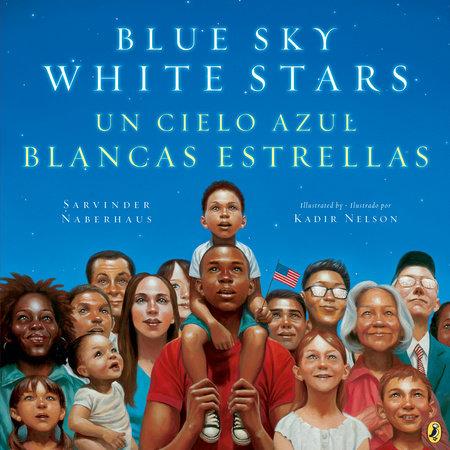Blue Sky White Stars Bilingual Edition by Sarvinder Naberhaus