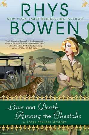 Love and Death Among the Cheetahs by Rhys Bowen