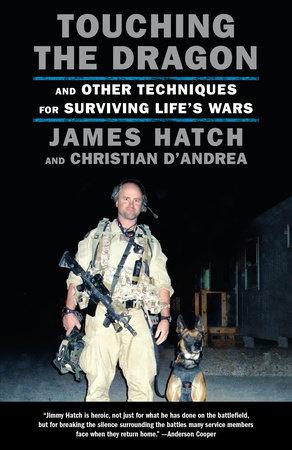 Touching the Dragon by James Hatch, Christian D'Andrea |  PenguinRandomHouse com: Books