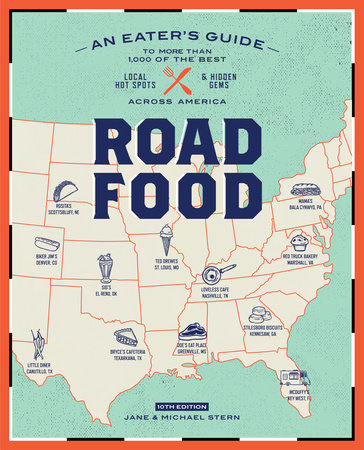 Roadfood, 10th Edition by Jane Stern and Michael Stern