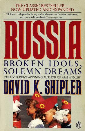 Russia by David K. Shipler