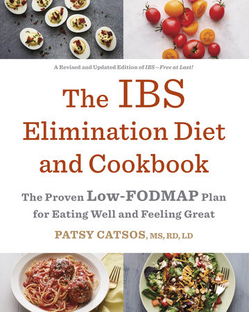 The IBS Elimination Diet and Cookbook by Patsy Catsos, MS, RD, LD