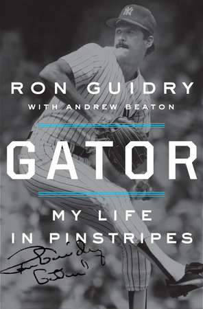 Gator by Ron Guidry and Andrew Beaton