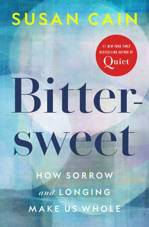 Bittersweet by Susan Cain
