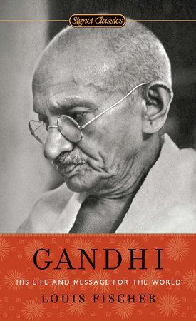 Gandhi by Louis Fischer