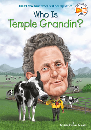 Who Is Temple Grandin? by Patricia Brennan Demuth and Who HQ