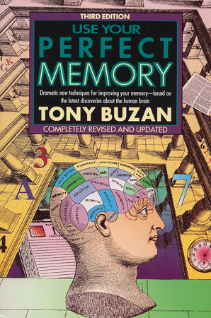 Use Your Perfect Memory by Tony Buzan