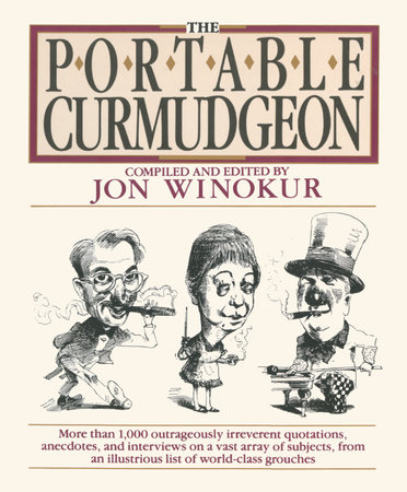 The Portable Curmudgeon by Various
