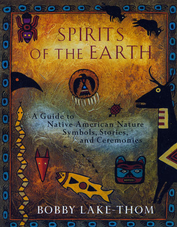 Spirits of the Earth by Bobby Lake-Thom