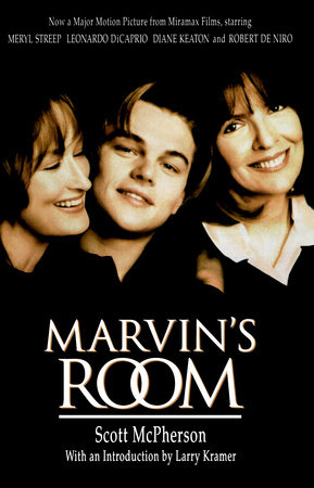 Marvin's Room by Scott McPherson
