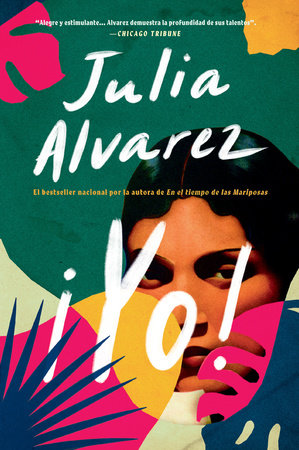 Yo! (Spanish Language Edition) by Julia Alvarez