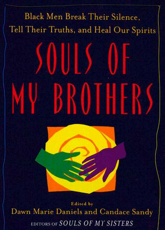 Souls of My Brothers by Candace Sandy and Dawn Marie Daniels