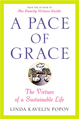 A Pace of Grace by Linda Kavelin Popov