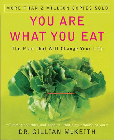 You Are What You Eat by Gillian McKeith | PenguinRandomHouse com: Books