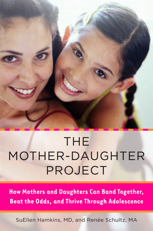 The Mother-Daughter Project by SuEllen Hamkins and Renee Schultz