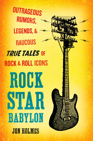Rock Star Babylon by Jon Holmes