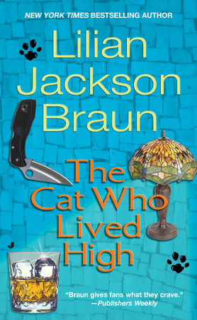 The Cat Who Lived High by Lilian Jackson Braun
