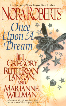 Once upon a Dream by Nora Roberts, Jill Gregory, Ruth Ryan Langan and Marianne Willman