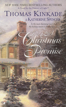 The Christmas Promise Book.A Christmas Promise By Thomas Kinkade Katherine Spencer 9780425205495 Penguinrandomhouse Com Books