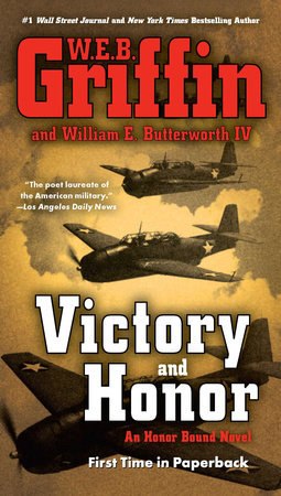 Victory and Honor by W.E.B. Griffin and William E. Butterworth IV
