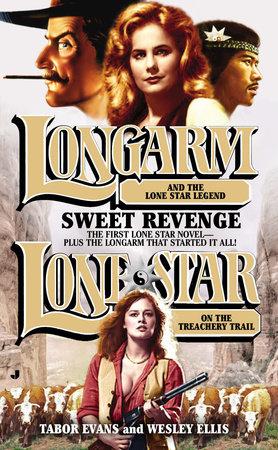 Longarm/Lone Star Omnibus by Tabor Evans and Wesley Ellis