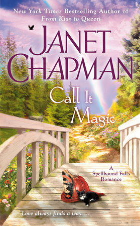 Call It Magic by Janet Chapman