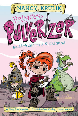 Grilled Cheese and Dragons #1 by Nancy Krulik