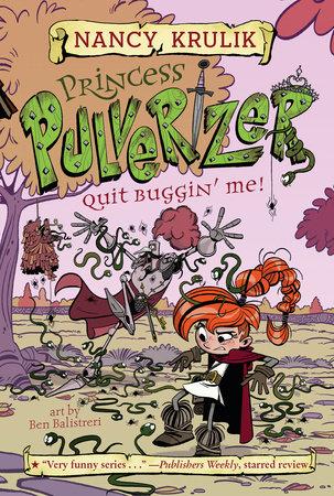 Quit Buggin' Me! #4 by Nancy Krulik