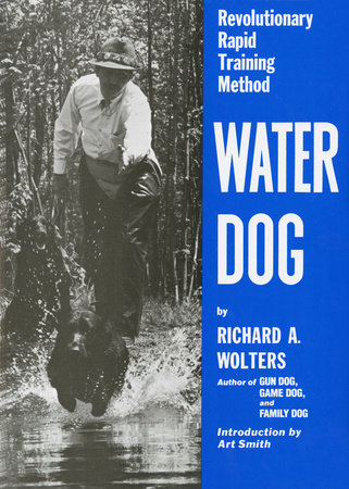 Water Dog by Richard A. Wolters
