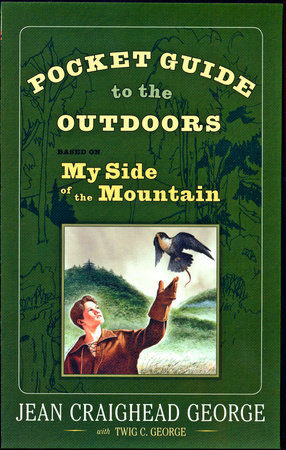 Pocket Guide to the Outdoors by Jean Craighead George, Twig C. George, John George and T. Luke George