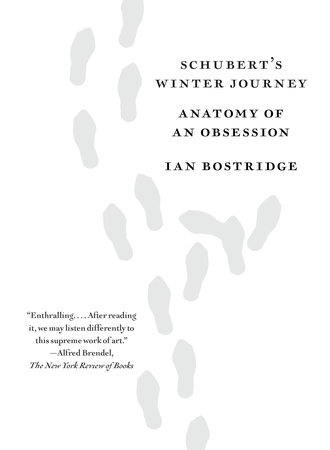 Schubert's Winter Journey by Ian Bostridge