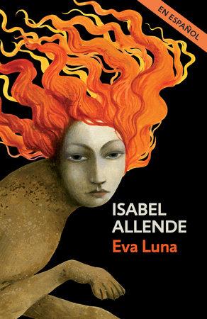 Eva Luna (En espanol) by Isabel Allende