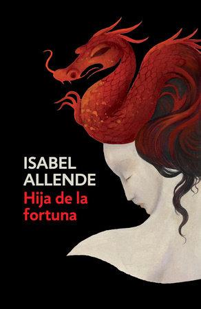 Hija de la fortuna by Isabel Allende