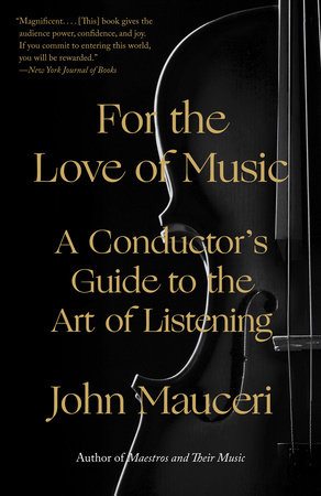 For the Love of Music by John Mauceri