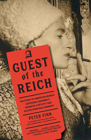 A Guest of the Reich by Peter Finn