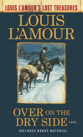 Over on the Dry Side (Louis L'Amour's Lost Treasures)