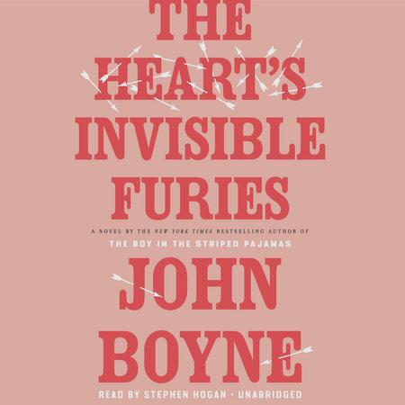 The Heart's Invisible Furies by John Boyne | PenguinRandomHouse com: Books