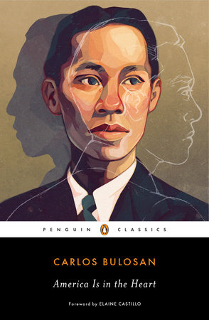 America Is in the Heart by Carlos Bulosan