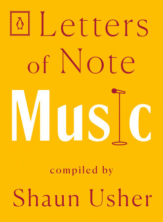Letters of Note: Music by
