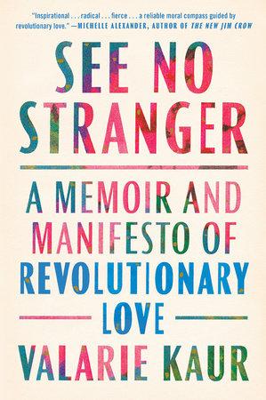 See No Stranger by Valarie Kaur