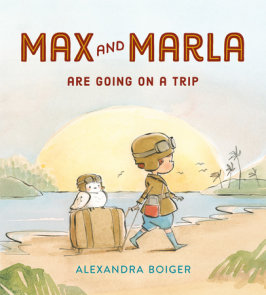 Max and Marla Are Going on a Trip