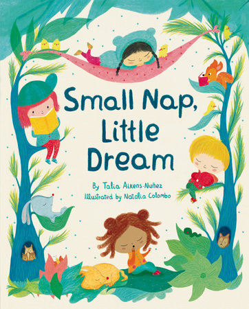 Small Nap, Little Dream by Talia Aikens-Nuñez
