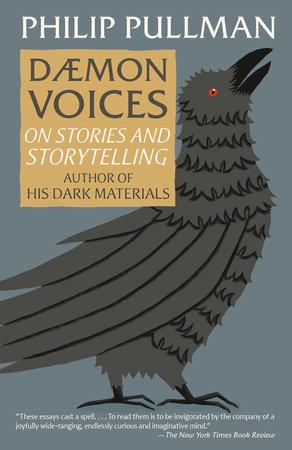 Daemon Voices by Philip Pullman | PenguinRandomHouse com: Books