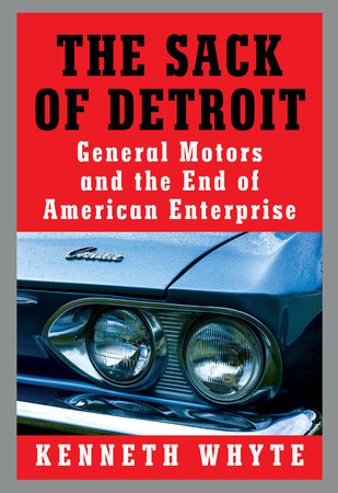 The Sack of Detroit by Kenneth Whyte