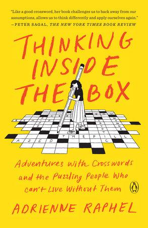 Thinking Inside the Box by Adrienne Raphel