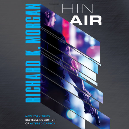 Thin Air by Richard K. Morgan