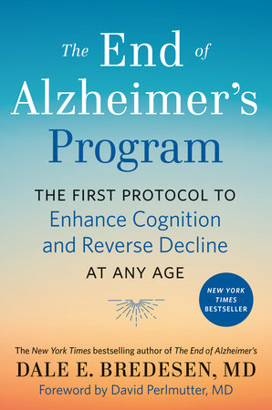 The End of Alzheimer's Program by Dale Bredesen