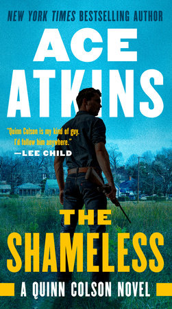 The Shameless by Ace Atkins