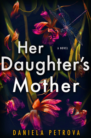 Her Daughter's Mother by Daniela Petrova